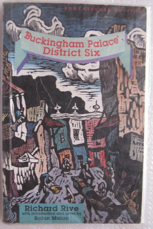 buckingham palace district six notes Richard rive grew up in district six, and his novel '' 'buckingham palace,' district six  '' 'buckingham palace' '' is not writing from the revolution.