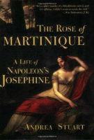 rose-martinique-life-napoleons-josephine-andrea-stuart