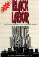 Black-Labor-White-Wealth