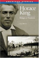 Horace King Bridges to Freedom