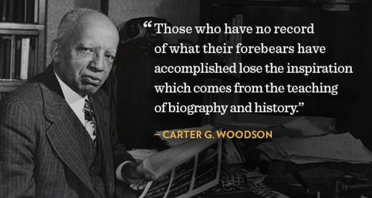 carter g woodson Carter g woodson was born december 19, 1875 he was the son of formerly enslaved african americans, james and eliza riddle woodson woodson is known as an african american historian, author.