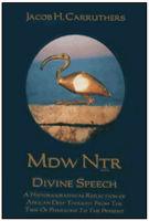 Mdw-Ntr-Divine-Speech