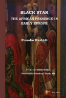 Black Star The African Presence in Early Europe