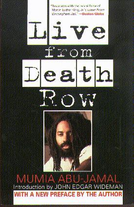 Mumia Abu-Jamal - Live From Death Row
