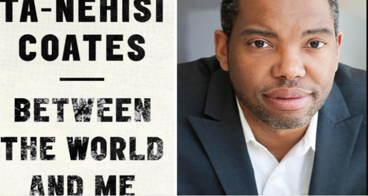 Ten Black Body Quotes From Ta Nehisi Coates Between The World